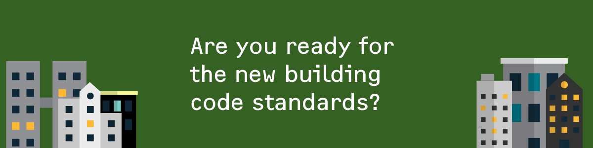 Energy Standards in construction are changing